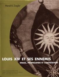 Louis XIV et ses ennemis