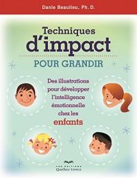 Techniques d'Impact pour Grandir des Illustrations pour Développer Intell. Emotionnelle Chez Enfants