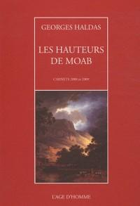 Les Hauteurs de Moab : Carnets 2008 et 2009