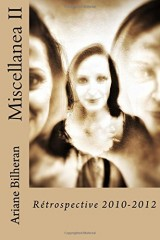 Miscellanea II: Retrospective 2010-2012