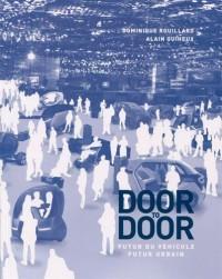 Door to door, futur du véhicule, futur urbain