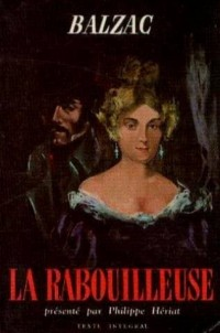 La Rabouilleuse, Classiques Garnier Collection