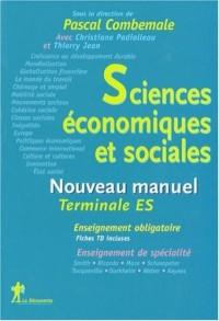 Sciences économiques et sociales Tle ES : Nouveau manuel
