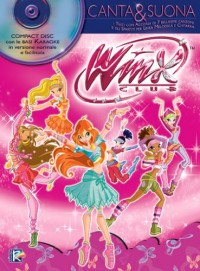 Partitions variété, pop, rock... CARISCH CANTA E SUONA WINX CLUB + CD - PAROLES ET ACCORDS Paroles&accords