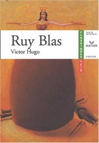 Hugo : Ruy Blas, livre de l'élève