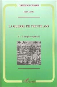 La Guerre de trente ans, tome II : Cendres et Renouveau