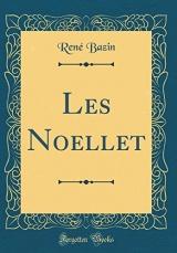 Les Noellet (Classic Reprint)