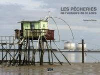 Les pécheries de l'estuaire de la Loire