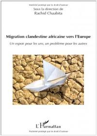 Migration clandestine africaine vers l'Europe : Un espoir pour les uns, un problème pour les autres