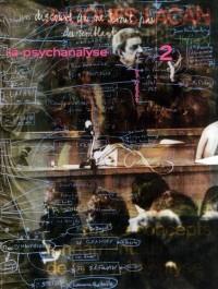 La psychanalyse en France : Tome  2