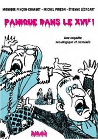 Panique dans le XVIe ! : Une enquête sociologique et dessinée