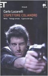 L'ispettore Coliandro: Nikita-Falange armata-Il giorno del lupo