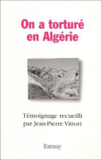 On a torturé en Algérie