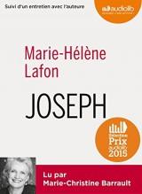 Joseph: Livre audio 1 CD MP3 - Suivi d'un entretien et d'un extrait lu par l'auteure [Livre audio]