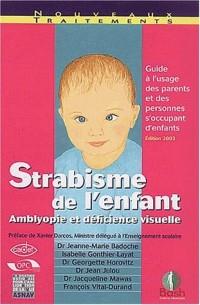 Strabisme de l'enfant : Amblyopie et déficience visuelle