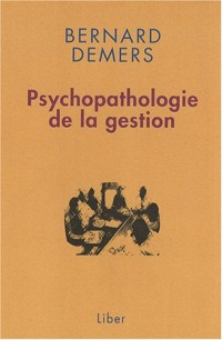 Psychopathologie de la gestion