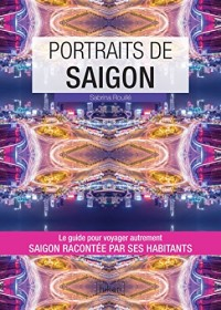 Portraits de Saïgon