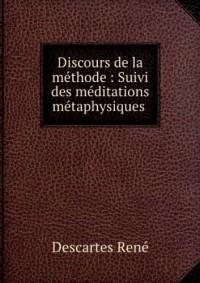 Discours de la méthode : Suivi des méditations métaphysiques (in Russian language)