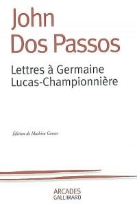 Lettres à Germaine Lucas-Championnière