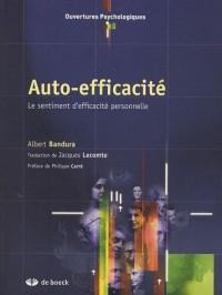 Auto-efficacité : Le sentiment d'efficacité personnelle