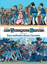 Les Tuniques Bleues présentent - tome 6 - Les enfants dans l'armée