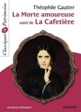 La morte amoureuse suivi de La cafetière [Poche]