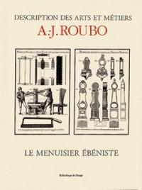 Le Menuisier Ebeniste - Bibliotheque des Arts, Sciences et Techniques