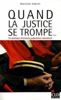 Quand la justice se trompe...