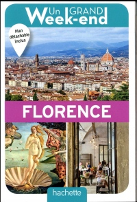 Un Grand Week-End à Florence. Le guide