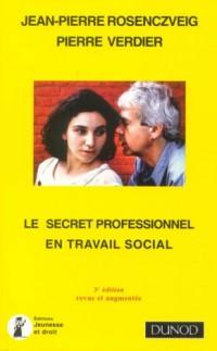 Le secret professionnel en travail social