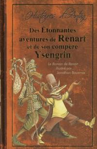 Des Etonnantes aventures de Renart et de son compère Ysengrin