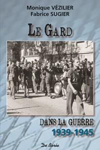 Le Gard dans la guerre : 1939-1945