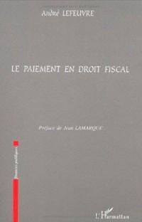 Le paiement en droit fiscal