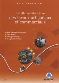 Installation électrique des locaux artisanaux et commerciaux