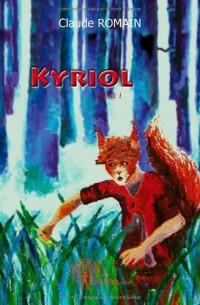 Kyriol - Tome I