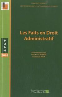 Le fait et les faits en droit administratif