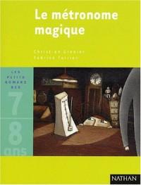Le Métronome magique