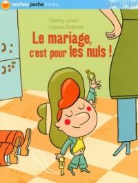 Le mariage, c'est pour les nuls !