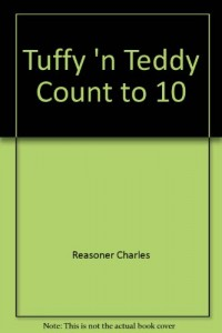 Tuffy 'n Teddy Count to Ten