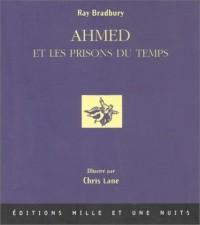 Ahmed et les Prisons du temps