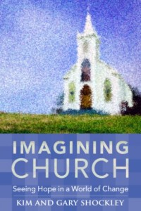Imagining Church: Seeing Hope in a World of Change