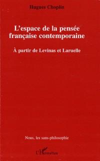L'espace de la pensée française contemporaine