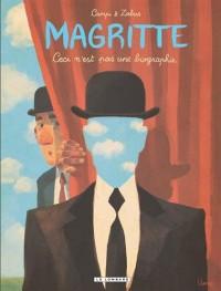 Magritte - tome 0 - Magritte, Ceci n'est pas une biographie