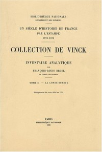 Inventaire analytique de la collection De Vinck : Tome 2, La Constituante