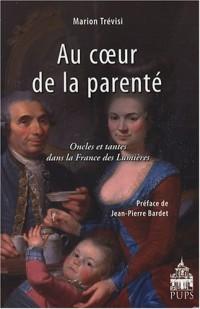 Au coeur de la parenté : Oncles et tantes dans la France des Lumières
