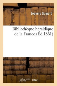 Bibliotheque Heraldique France  ed 1861
