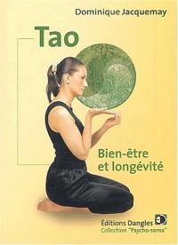 Tao : Bien-être et longévité