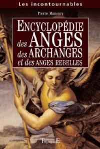 Encyclopédie des anges, des archanges et des anges rebelles