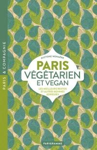 Paris Vegetarien et Vegan