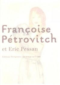 Françoise Pétrovitch : Et Eric Pessan